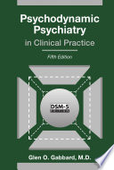 Psychodynamic Psychiatry in Clinical Practice, Fifth Edition