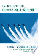 Taking Flight to Literacy and Leadership