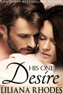 His One Desire (His Every Whim, part 2)