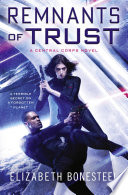 Remnants of Trust  A Central Corps Novel  Book 2
