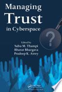 Managing Trust in Cyberspace