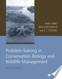 Problem Solving in Conservation Biology and Wildlife Management