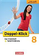 Doppel Klick 8  Schuljahr  Das Arbeitsheft plus Sprachf  rderung  Grundausgabe Nordrhein Westfalen