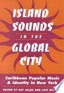 Island Sounds in the Global City