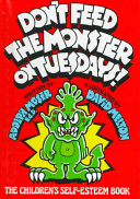 Don t Feed the Monster on Tuesdays