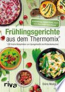 Fr  hlingsgerichte aus dem Thermomix