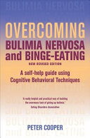 Overcoming Bulimia Nervosa and Binge eating