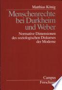 Menschenrechte bei Durkheim und Weber