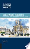 The Urban Sketching Handbook  Understanding Perspective