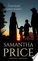 The Temporary Amish Nanny  Amish Misfits Book 5
