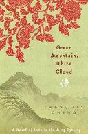 Green Mountain  White Cloud