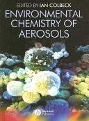 Environmental Chemistry of Aerosols