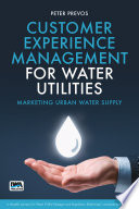 Customer Experience Management for Water Utilities