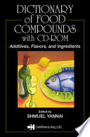 Dictionary of Food Compounds with CD ROM