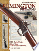 Standard Catalog Of Remington Firearms