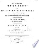 Allgemeine encyklop  die der wissenschaften und k  nste in alphabetischer Folge