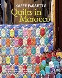 Kaffe Fassett S Quilts In Morocco