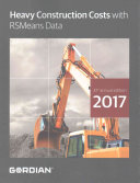 Heavy Construction Costs With RSMeans Data 2017