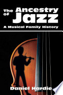 The Ancestry of Jazz