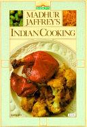 Madhur Jaffrey S Indian Cooking