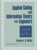 Applied Coding and Information Theory for Engineers And Practice Of Coding And Information