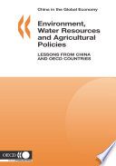 China In The Global Economy Environment Water Resources And Agricultural Policies Lessons From China And Oecd Countries