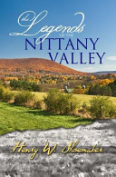 The Legends of the Nittany Valley