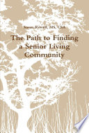 The Path To Finding A Senior Living Community