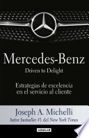 Mercedes Benz  Driven to delight