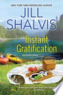 Instant Gratification by Jill Shalvis