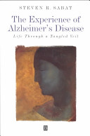 The Experience of Alzheimer s Disease