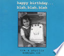 Happy Birthday Blah Blah Blah