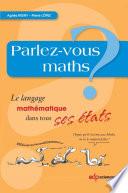 Parlez-vous maths?