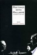 Meetings with Mallarmé