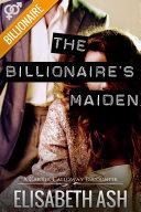 The Billionaire's Maiden