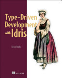 Type Driven Development with Idris