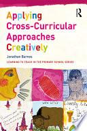 Applying Cross Curricular Approaches Creatively