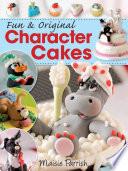 Fun   Original Character Cakes