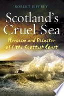 Scotland s Cruel Sea