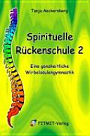 Spirituelle Rückenschule 2