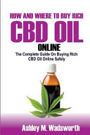 How and Where to Buy Rich CBD Oil Online