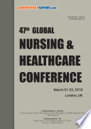 Proceedings Of 47th Global Nursing Healthcare Conference 2018