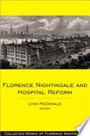 Florence Nightingale and Hospital Reform