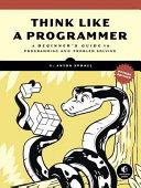 Think Like a Programmer  Python Edition
