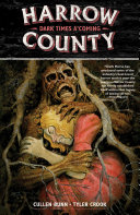 Harrow County Volume 7 Dark Times A Coming book