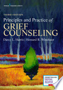 Principles And Practice Of Grief Counseling Third Edition