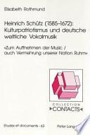 Heinrich Sch  tz  1585 1672    Kulturpatriotismus und deutsche weltliche Vokalmusik