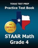 Texas Test Prep Practice Test Book Staar Math, Grade 4