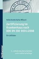 Zertifizierung im Krankenhaus nach DIN EN ISO 9001:2008