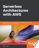 Serverless Architectures With Aws